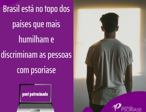 BRASIL ESTÁ NO TOPO DOS PAÍSES QUE MAIS HUMILHAM E DISCRIMINAM AS PESSOAS COM PSORÍASE