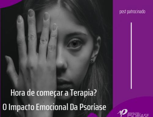 HORA DE COMEÇAR A TERAPIA? O IMPACTO EMOCIONAL DA PSORÍASE