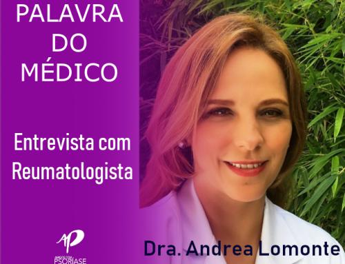ENTREVISTA COM A REUMATOLOGISTA DRA. ANDREA LOMONTE